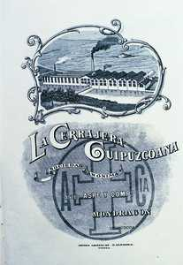 99. La Cerrajera Guipuzcoana was one of the original factories which merged in 1906 to form Unión Cerrajera, an emblematic company in the industry.